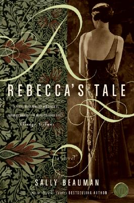 Rebecca's Tale By Beauman, Sally