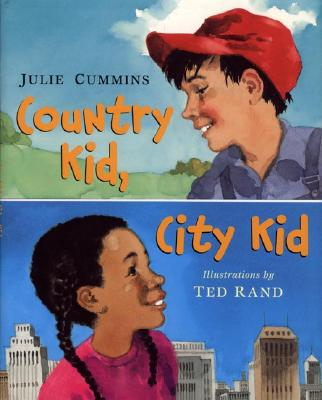 Country Kid, City Kid By Cummins, Julie/ Rand, Ted (ILT)